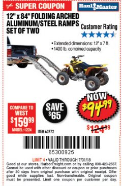 Harbor Freight Coupon 1400 LBS. CAPACITY 12 IN. X 84 IN. FOLDING ARCHED ALUMINUM/STEEL LOADING RAMPS, SET OF TWO Lot No. 63772 Valid Thru: 7/31/18 - $94.99