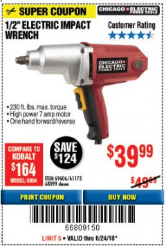"Harbor Freight Coupon 1/2"" ELECTRIC IMPACT WRENCH Lot No. 31877/61173/68099/69606 Expired: 6/24/18 - $39.99"