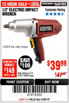 "Harbor Freight Coupon 1/2"" ELECTRIC IMPACT WRENCH Lot No. 31877/61173/68099/69606 Expired: 4/28/19 - $39.99"