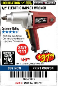 "Harbor Freight Coupon 1/2"" ELECTRIC IMPACT WRENCH Lot No. 31877/61173/68099/69606 Expired: 10/31/19 - $37.99"