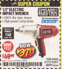 "Harbor Freight Coupon 1/2"" ELECTRIC IMPACT WRENCH Lot No. 31877/61173/68099/69606 Expired: 11/30/19 - $37.99"