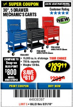 "Harbor Freight Coupon 30"", 5 DRAWER MECHANIC'S CARTS (RED, BLUE & BLACK) Lot No. 64031/64033/64032/64030/61427/64059/64060/64061/63308/95272 Expired: 8/31/18 - $189.99"