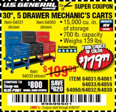 "Harbor Freight Coupon 30"", 5 DRAWER MECHANIC'S CARTS (RED, BLUE & BLACK) Lot No. 64031/64033/64032/64030/61427/64059/64060/64061/63308/95272 Valid Thru: 6/30/19 - $179.99"