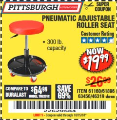 Harbor Freight Coupon PNEUMATIC ADJUSTABLE ROLLER SEAT Lot No. 61160/61896/63456/46319 Expired: 10/15/18 - $19.99
