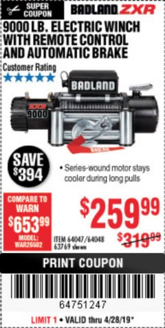 Harbor Freight Coupon BADLAND ZXR9000 9000 LB WINCH Lot No. 64047/64048/64049/63769 Valid Thru: 4/28/19 - $259.99