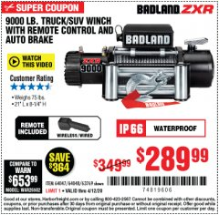 Harbor Freight Coupon BADLAND ZXR9000 9000 LB WINCH Lot No. 64047/64048/64049/63769 Valid Thru: 6/30/20 - $289.99