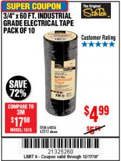 "Harbor Freight Coupon 3/4"" X 60 FT. INDUSTRIAL GRADE ELECTRICAL TAPE PACK OF 10 Lot No. 63312/64836 Expired: 12/17/18 - $4.99"