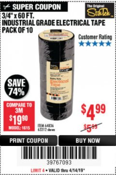 "Harbor Freight Coupon 3/4"" X 60 FT. INDUSTRIAL GRADE ELECTRICAL TAPE PACK OF 10 Lot No. 63312/64836 Expired: 4/14/19 - $4.99"