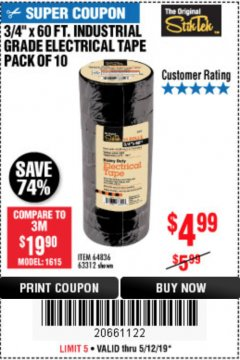 "Harbor Freight Coupon 3/4"" X 60 FT. INDUSTRIAL GRADE ELECTRICAL TAPE PACK OF 10 Lot No. 63312/64836 Expired: 5/12/19 - $4.99"