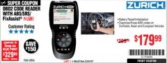 Harbor Freight Coupon ZURICH OBD2 SCANNER WITH ABS ZR13 Lot No. 63806 Expired: 3/24/19 - $179.99