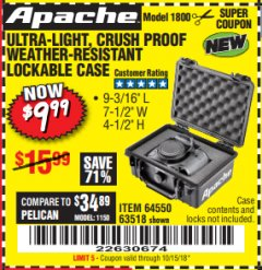 Harbor Freight Coupon ULTRA LIGHT, CRUSH PROOF, WEATHER RESISTANT LOCKABLE CASE Lot No. 63926 Expired: 10/15/18 - $9.99