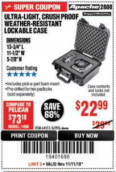 Harbor Freight Coupon ULTRA LIGHT, CRUSH PROOF, WEATHER RESISTANT LOCKABLE CASE Lot No. 63926 Expired: 11/11/18 - $22.99