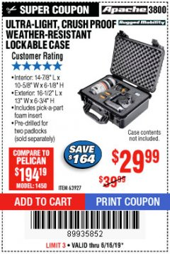 Harbor Freight Coupon ULTRA LIGHT, CRUSH PROOF, WEATHER RESISTANT LOCKABLE CASE Lot No. 63926 Expired: 6/16/19 - $29.99