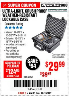 Harbor Freight Coupon ULTRA LIGHT, CRUSH PROOF, WEATHER RESISTANT LOCKABLE CASE Lot No. 63926 Expired: 12/15/19 - $29.99