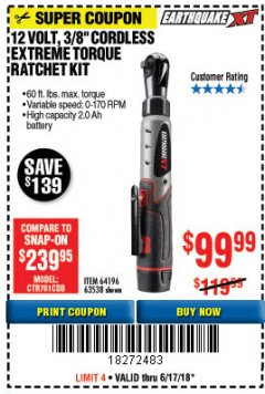 "Harbor Freight Coupon 12 VOLT, 3/8"" CORDLESS EXTREME TORQUE RATCHET KIT Lot No. 63538/64196 Expired: 6/17/18 - $99.99"