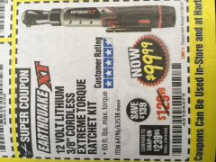 "Harbor Freight Coupon 12 VOLT, 3/8"" CORDLESS EXTREME TORQUE RATCHET KIT Lot No. 63538/64196 Expired: 11/30/18 - $99.99"
