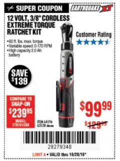 "Harbor Freight Coupon 12 VOLT, 3/8"" CORDLESS EXTREME TORQUE RATCHET KIT Lot No. 63538/64196 Expired: 10/28/18 - $99.99"