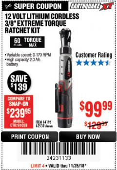 "Harbor Freight Coupon 12 VOLT, 3/8"" CORDLESS EXTREME TORQUE RATCHET KIT Lot No. 63538/64196 Expired: 11/25/18 - $99.99"