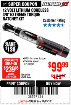 "Harbor Freight Coupon 12 VOLT, 3/8"" CORDLESS EXTREME TORQUE RATCHET KIT Lot No. 63538/64196 Valid Thru: 12/23/18 - $99.99"