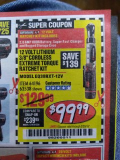 "Harbor Freight Coupon EARTHQUAKE XT 12 VOLT, 3/8"" CORDLESS EXTREME TORQUE RATCHET KIT Lot No. 63538/64196 Expired: 2/25/19 - $99.99"
