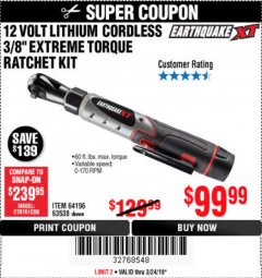 "Harbor Freight Coupon EARTHQUAKE XT 12 VOLT, 3/8"" CORDLESS EXTREME TORQUE RATCHET KIT Lot No. 63538/64196 Expired: 3/24/19 - $99.99"