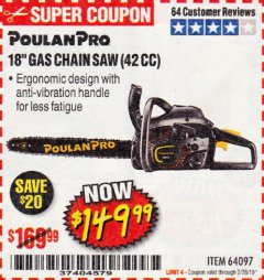 "Harbor Freight Coupon 18"" GAS CHAIN SAW (42 CC) Lot No. 64097 EXPIRES: 2/28/19 - $149.99"