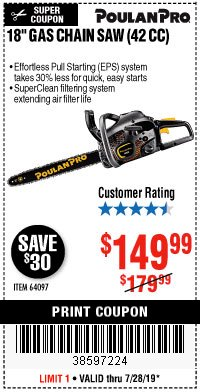 "Harbor Freight Coupon 18"" GAS CHAIN SAW (42 CC) Lot No. 64097 Valid Thru: 7/28/19 - $149.99"