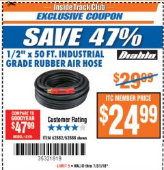 "Harbor Freight ITC Coupon DIABLO 1/2"" X 50 FT. INDUSTRIAL GRADE RUBBER AIR HOSE Lot No. 62882/62888 Expired: 7/31/18 - $24.99"