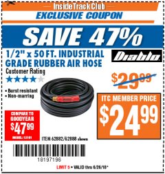 "Harbor Freight ITC Coupon DIABLO 1/2"" X 50 FT. INDUSTRIAL GRADE RUBBER AIR HOSE Lot No. 62882/62888 Expired: 6/26/18 - $24.99"