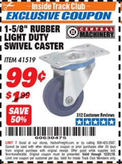 "Harbor Freight ITC Coupon 1-5/8"" RUBBER LIGHT DUTY SWIVEL CASTER Lot No. 41519 Valid Thru: 12/31/18 - $0.99"