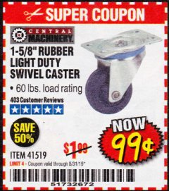 "Harbor Freight Coupon 1-5/8"" RUBBER LIGHT DUTY SWIVEL CASTER Lot No. 41519 Expired: 8/31/19 - $0.99"