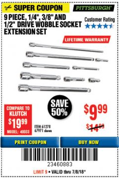 "Harbor Freight Coupon 9 PIECE 1/4"", 3/8"", AND 1/2"" DRIVE WOBBLE SOCKET EXTENSIONS Lot No. 67971/61278 Expired: 7/8/18 - $9.99"