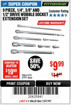 "Harbor Freight Coupon 9 PIECE 1/4"", 3/8"", AND 1/2"" DRIVE WOBBLE SOCKET EXTENSIONS Lot No. 67971/61278 Expired: 1/27/19 - $9.99"