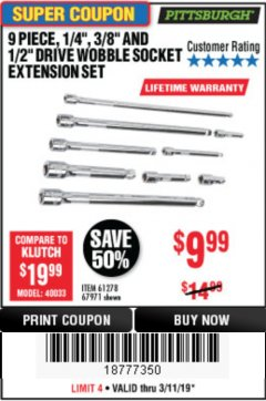 "Harbor Freight Coupon 9 PIECE 1/4"", 3/8"", AND 1/2"" DRIVE WOBBLE SOCKET EXTENSIONS Lot No. 67971/61278 Expired: 3/31/19 - $9.99"