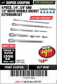 "Harbor Freight Coupon 9 PIECE 1/4"", 3/8"", AND 1/2"" DRIVE WOBBLE SOCKET EXTENSIONS Lot No. 67971/61278 Expired: 5/31/19 - $9.99"