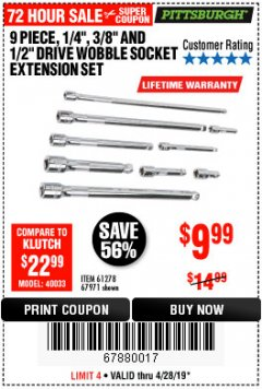 "Harbor Freight Coupon 9 PIECE 1/4"", 3/8"", AND 1/2"" DRIVE WOBBLE SOCKET EXTENSIONS Lot No. 67971/61278 Expired: 4/28/19 - $9.99"