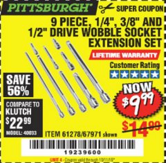"Harbor Freight Coupon 9 PIECE 1/4"", 3/8"", AND 1/2"" DRIVE WOBBLE SOCKET EXTENSIONS Lot No. 67971/61278 Valid Thru: 10/7/19 - $9.99"