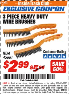 Harbor Freight ITC Coupon 3 PIECE HEAVY DUTY WIRE BRUSHES Lot No. 45661 Expired: 9/30/18 - $2.99