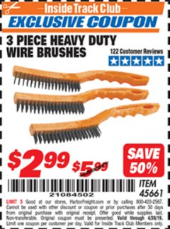 Harbor Freight ITC Coupon 3 PIECE HEAVY DUTY WIRE BRUSHES Lot No. 45661 Expired: 4/30/19 - $2.99