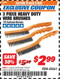 Harbor Freight ITC Coupon 3 PIECE HEAVY DUTY WIRE BRUSHES Lot No. 45661 Expired: 11/30/19 - $2.99