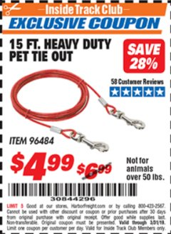 Harbor Freight ITC Coupon 15 FT. HEAVY DUTY PET TIE OUT Lot No. 96484 Valid Thru: 3/31/19 - $4.99