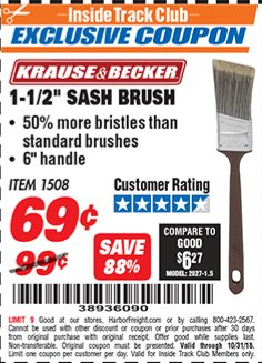 "Harbor Freight ITC Coupon 1-1/2"" SASH BRUSH Lot No. 1508 Dates Valid: 10/6/18 - 10/31/18 - $0.69"