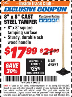 "Harbor Freight ITC Coupon 8"" X 8"" CAST STEEL TAMPER Lot No. 69891 Dates Valid: 12/31/69 - 10/31/18 - $17.99"