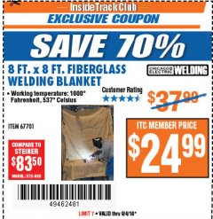 Harbor Freight ITC Coupon 8 FT. X 8 FT. FIBERGLASS WELDING BLANKET Lot No. 67701 Expired: 9/4/18 - $24.99