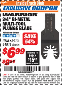 "Harbor Freight ITC Coupon 3/4"" BI-METAL MULTI-TOOL PLUNGE BLADE Lot No. 68913/61811 Expired: 3/31/19 - $6.99"