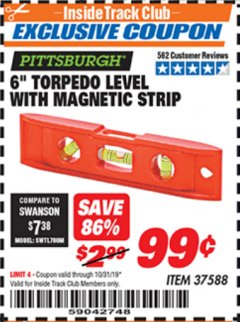 "Harbor Freight ITC Coupon 6"" TORPEDO LEVEL WITH MAGNETIC STRIP Lot No. 37588 Expired: 10/31/19 - $0.99"