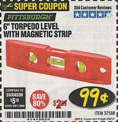 "Harbor Freight Coupon 6"" TORPEDO LEVEL WITH MAGNETIC STRIP Lot No. 37588 Expired: 4/30/19 - $0.99"