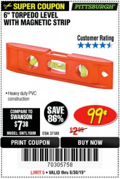 "Harbor Freight Coupon 6"" TORPEDO LEVEL WITH MAGNETIC STRIP Lot No. 37588 Expired: 6/30/19 - $0.99"