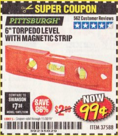 "Harbor Freight Coupon 6"" TORPEDO LEVEL WITH MAGNETIC STRIP Lot No. 37588 Expired: 11/30/19 - $0.99"