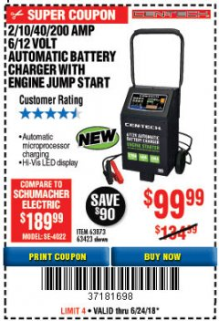 Harbor Freight Coupon 2/10/40/200 AMP 6/12 VOLT AUTOMATIC BATTERY CHARGER WITH ENGINE JUMP START Lot No. 56422 Expired: 6/24/18 - $99.99